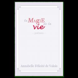 La magie de la vie